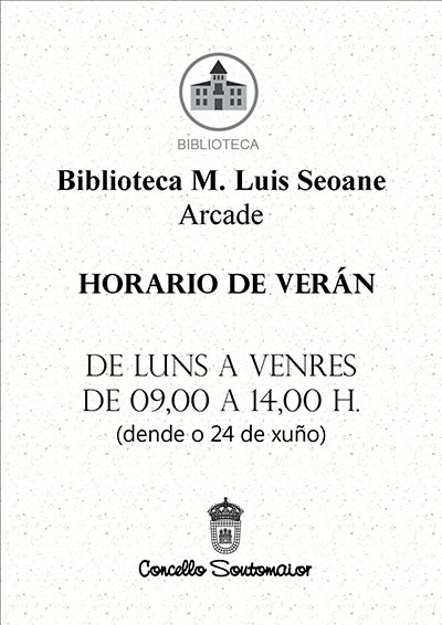 Horario de verano de la Biblioteca M. Luís Seoane – Arcade