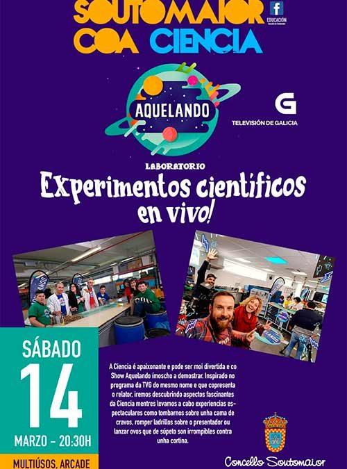 SUSPENDIDO! -Soutomaior coa ciencia – 14 de marzo de 2020 – Experimentos científicos en vivo!!