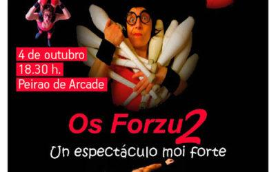Os Forzu – Un espectáculo moi forte