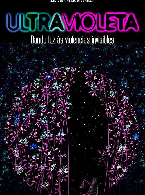 25N – ULTRAVIOLETA. Dando luz a las violencias invisibles.